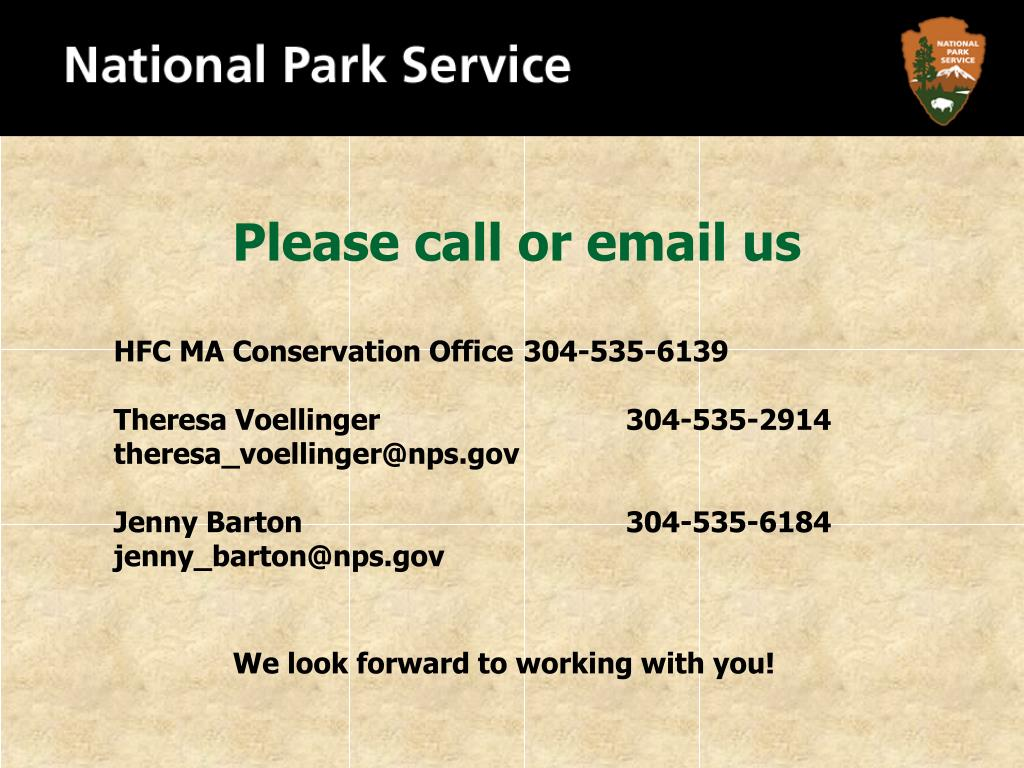 Please call or email us