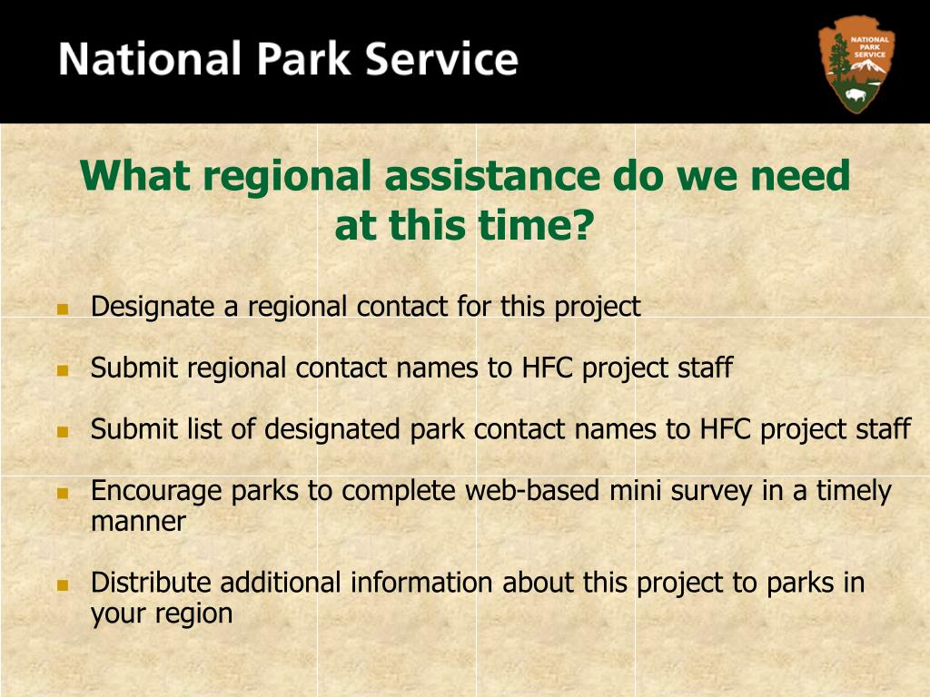 What regional assistance do we need at this time?