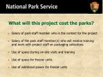what will this project cost the parks