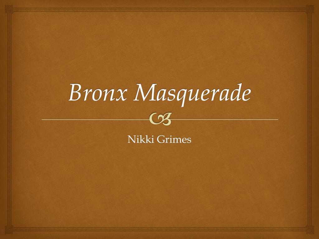 Bronx masquerade nikki grimes essay
