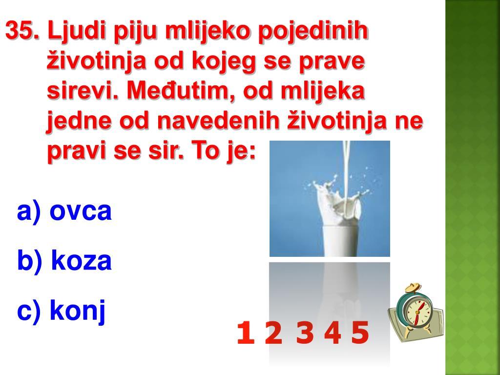 35. Ljudi piju mlijeko pojedinih