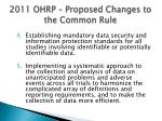 2011 ohrp proposed changes to the common rule52
