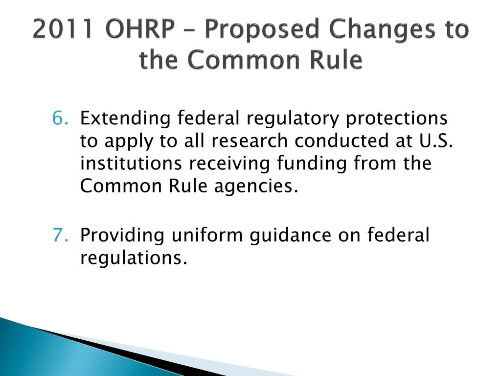 2011 OHRP – Proposed Changes to the Common Rule
