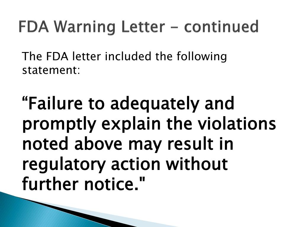 FDA Warning Letter - continued