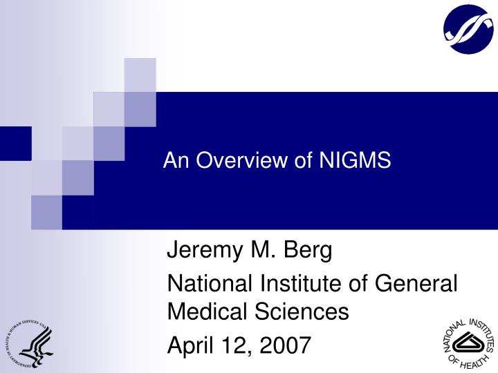 An overview of nigms l.jpg