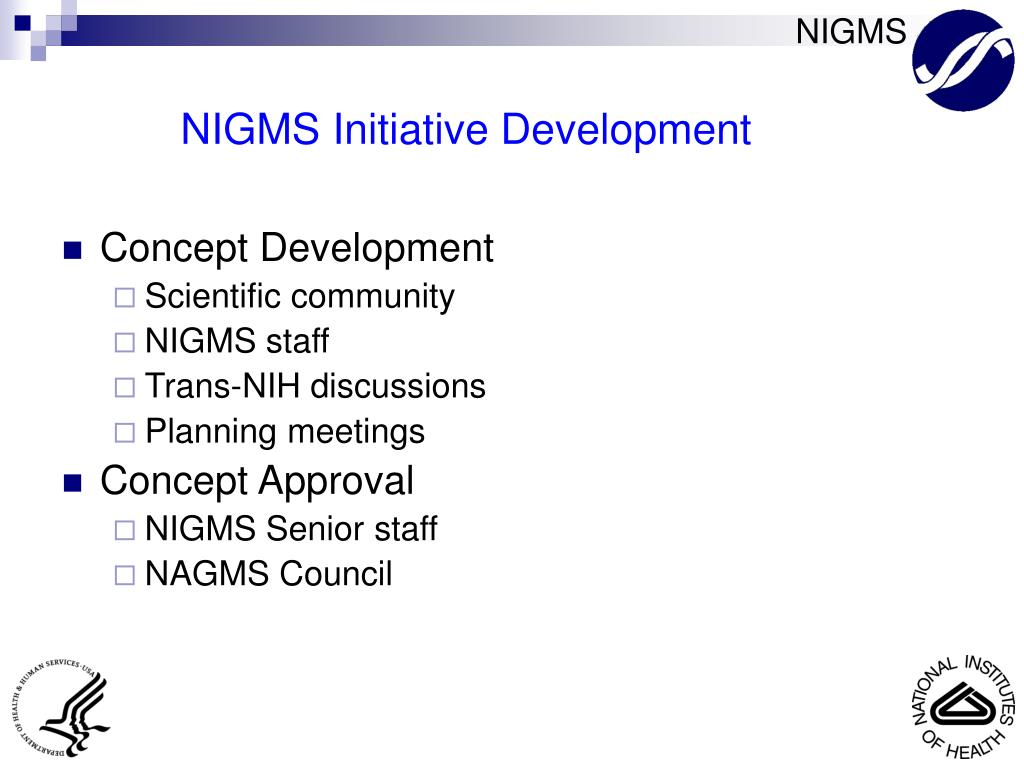 NIGMS Initiative Development