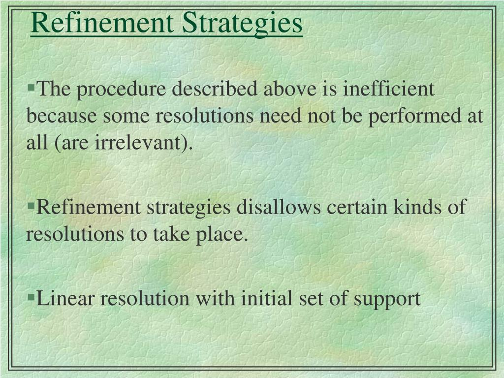 Refinement Strategies
