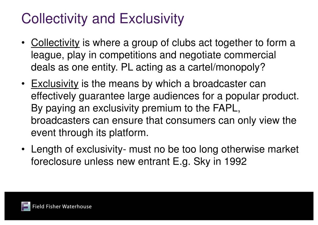 Collectivity and Exclusivity