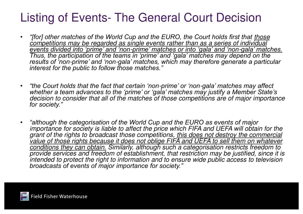 Listing of Events- The General Court Decision