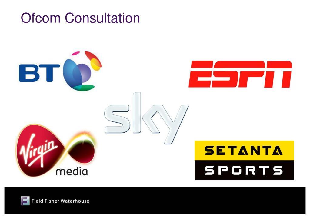 Ofcom Consultation