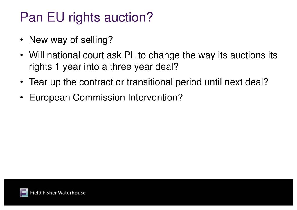 Pan EU rights auction?