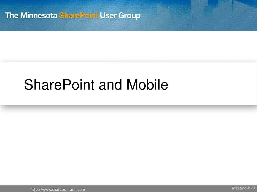 SharePoint and Mobile