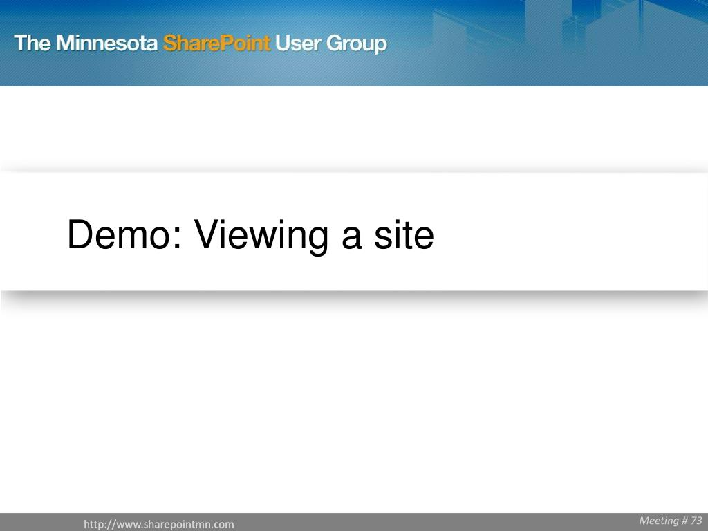 Demo: Viewing a site