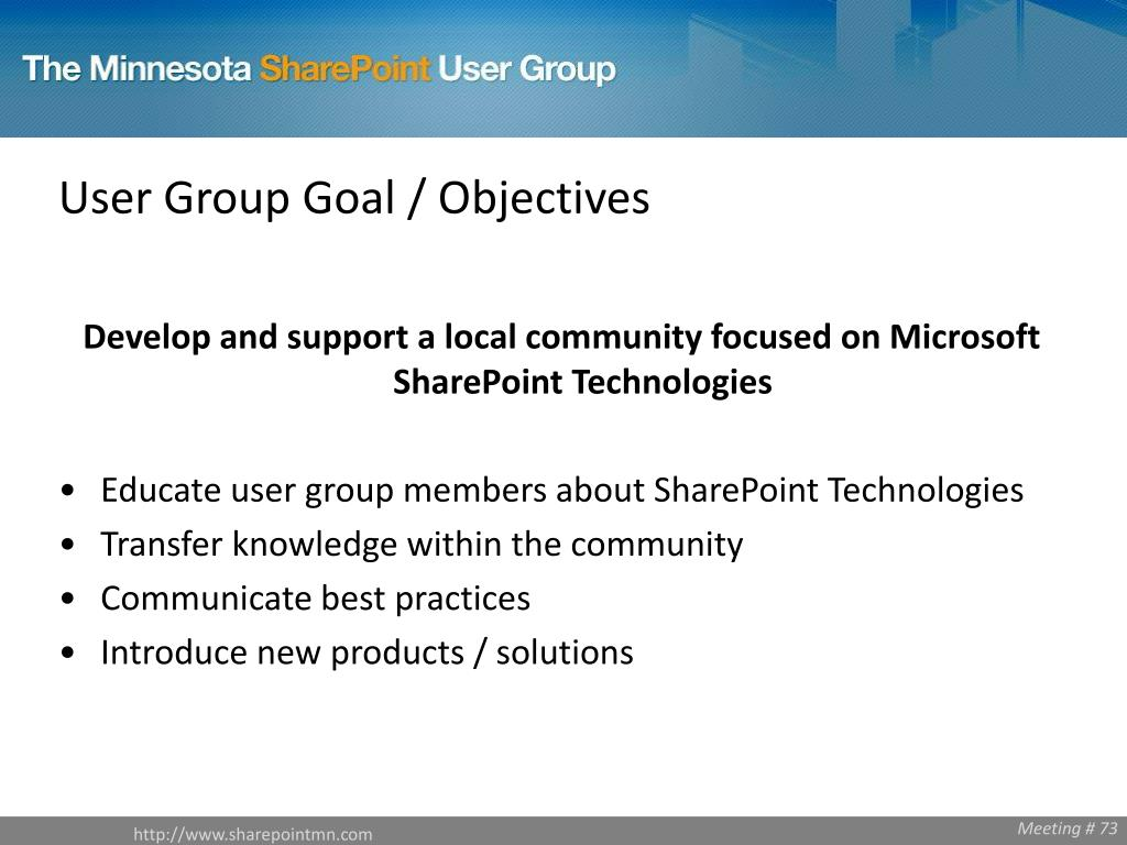 User Group Goal / Objectives