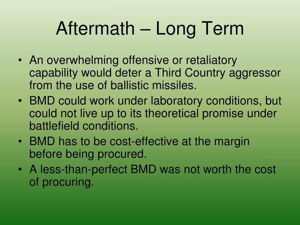 Aftermath – Long Term