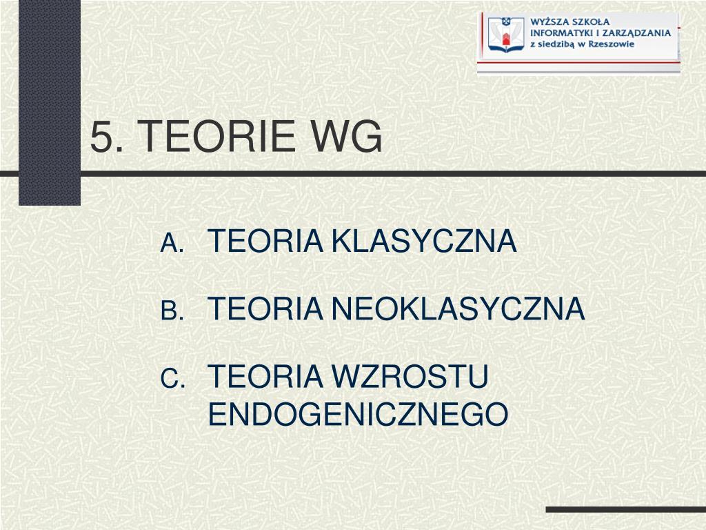 5. TEORIE WG