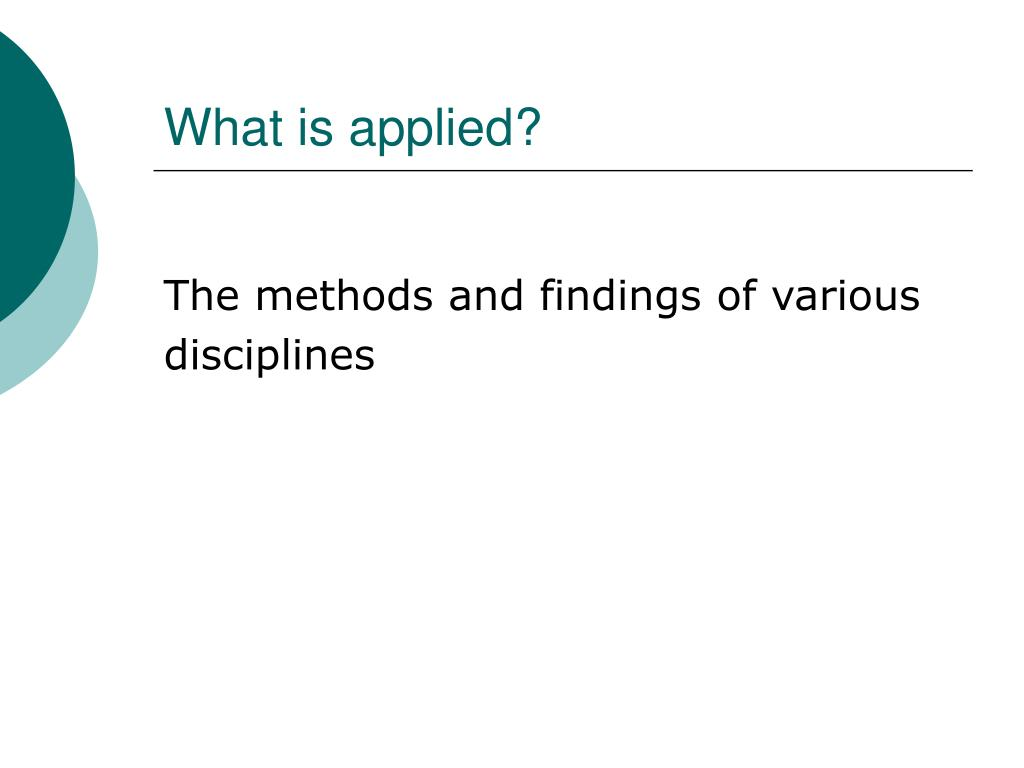 What is applied?