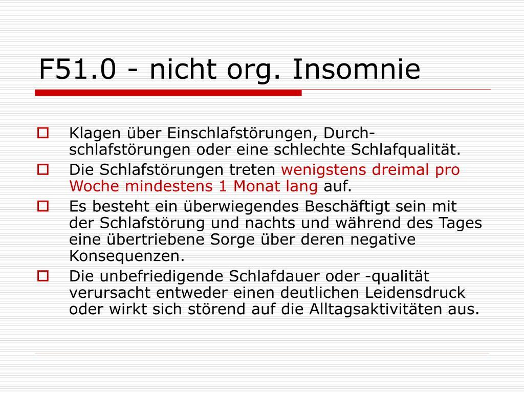 F51.0 - nicht org. Insomnie
