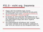f51 0 nicht org insomnie
