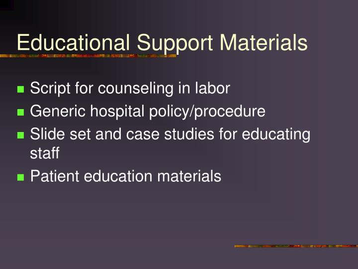 Educational Support Materials