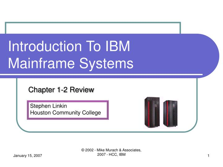 Introduction to ibm mainframe systems l.jpg