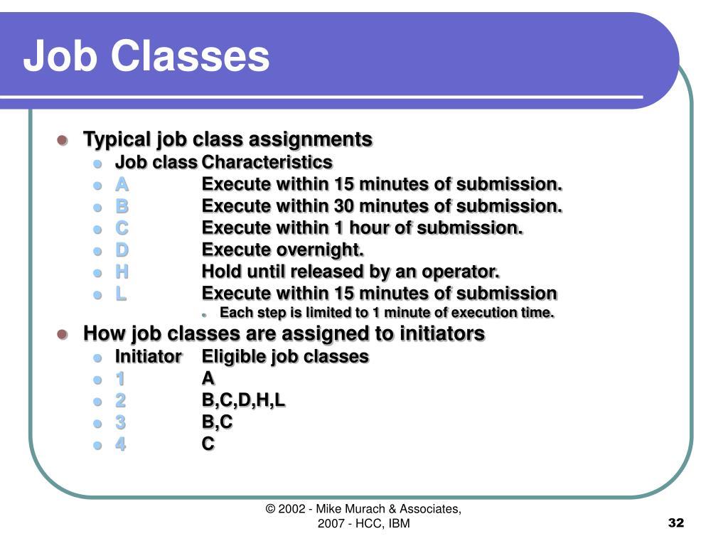 Job Classes
