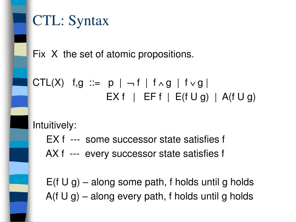 CTL: Syntax