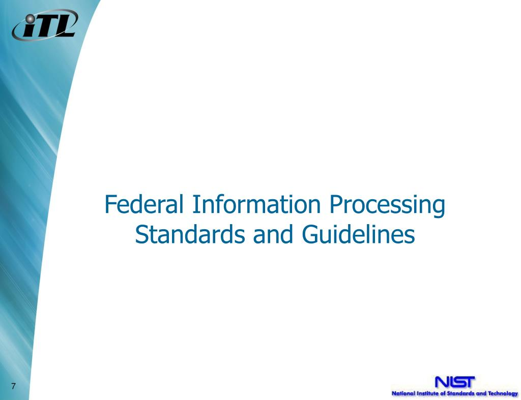 Federal Information Processing Standards and Guidelines