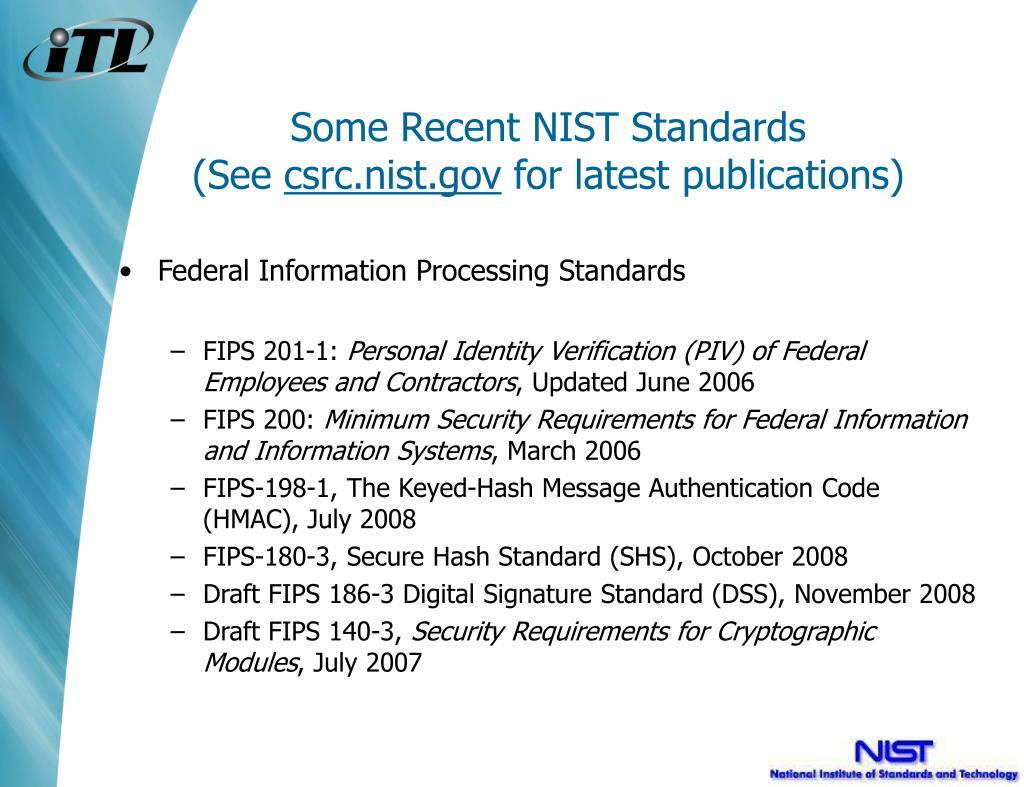 Some Recent NIST Standards