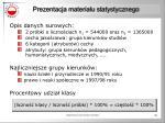 prezentacja materia u statystycznego34