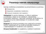 prezentacja materia u statystycznego44