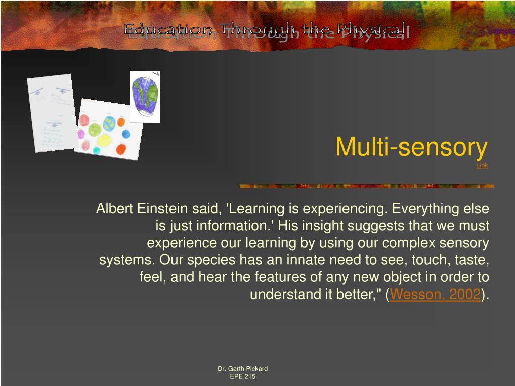 Multi-sensory