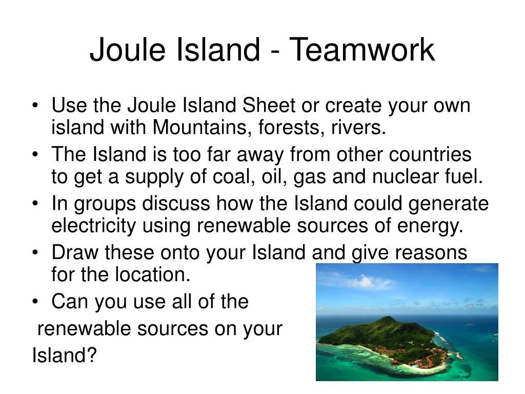 Joule Island - Teamwork