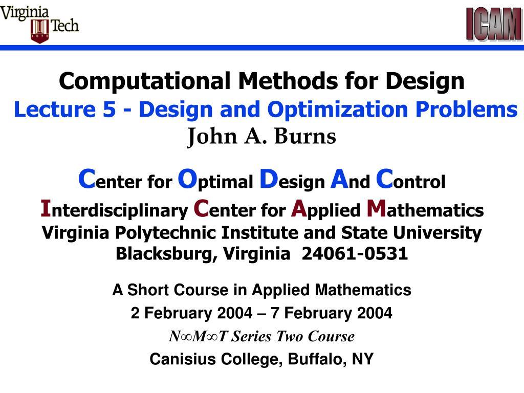 Computational Methods for Design