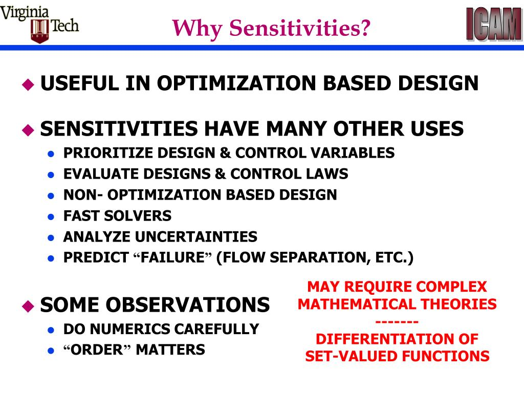 Why Sensitivities?