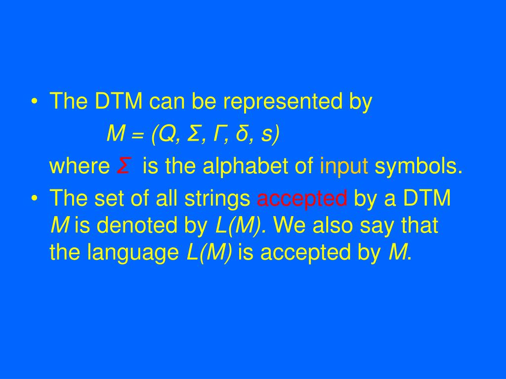 The DTM can be represented by