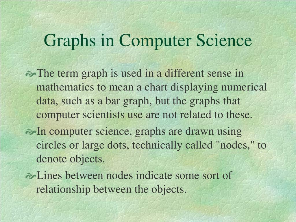 Graphs in Computer Science