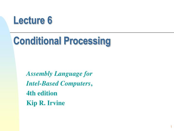 Lecture 6 conditional processing