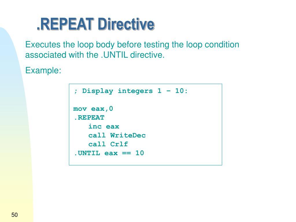 .REPEAT Directive