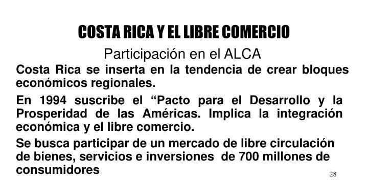 COSTA RICA Y EL LIBRE COMERCIO