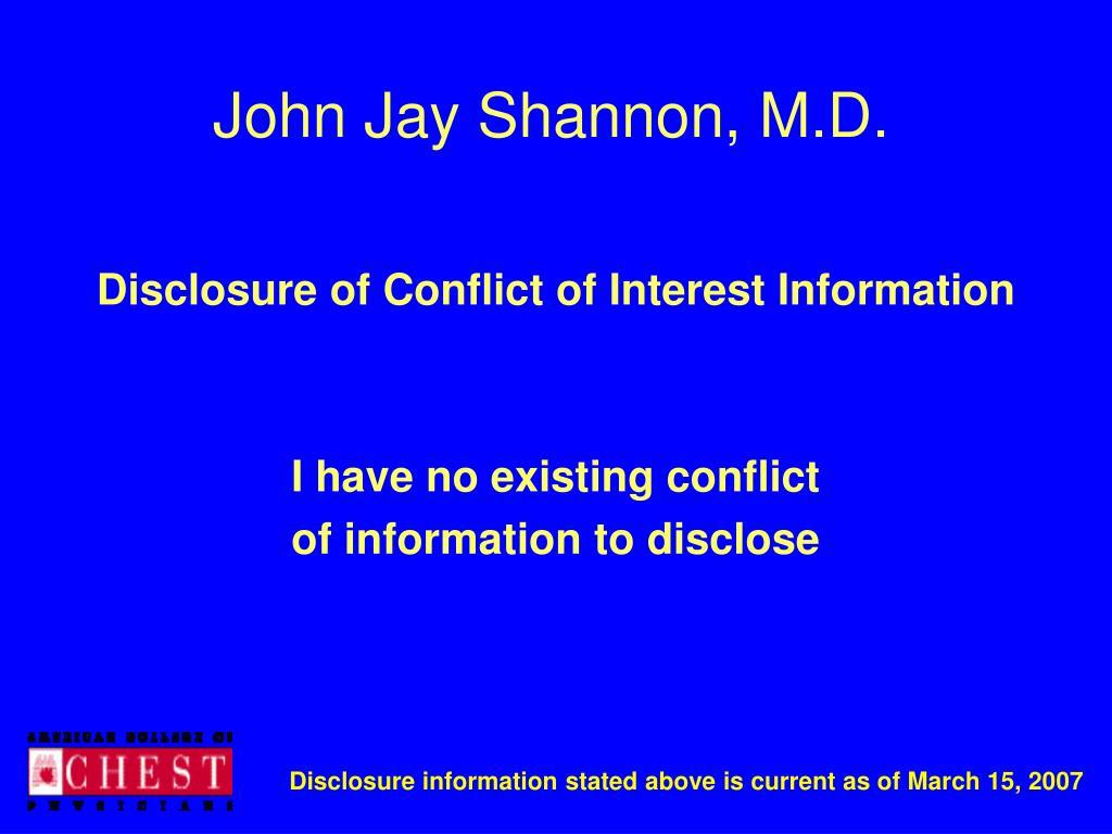 John Jay Shannon, M.D.