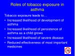 roles of tobacco exposure in asthma