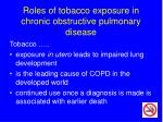 roles of tobacco exposure in chronic obstructive pulmonary disease