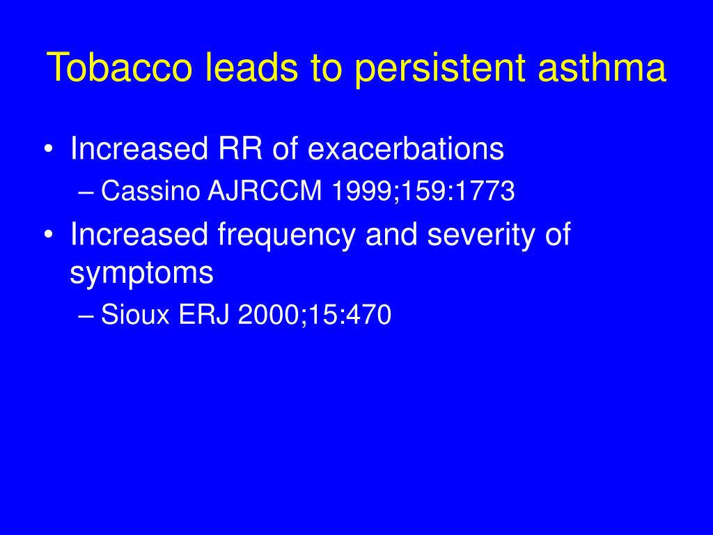 Tobacco leads to persistent asthma