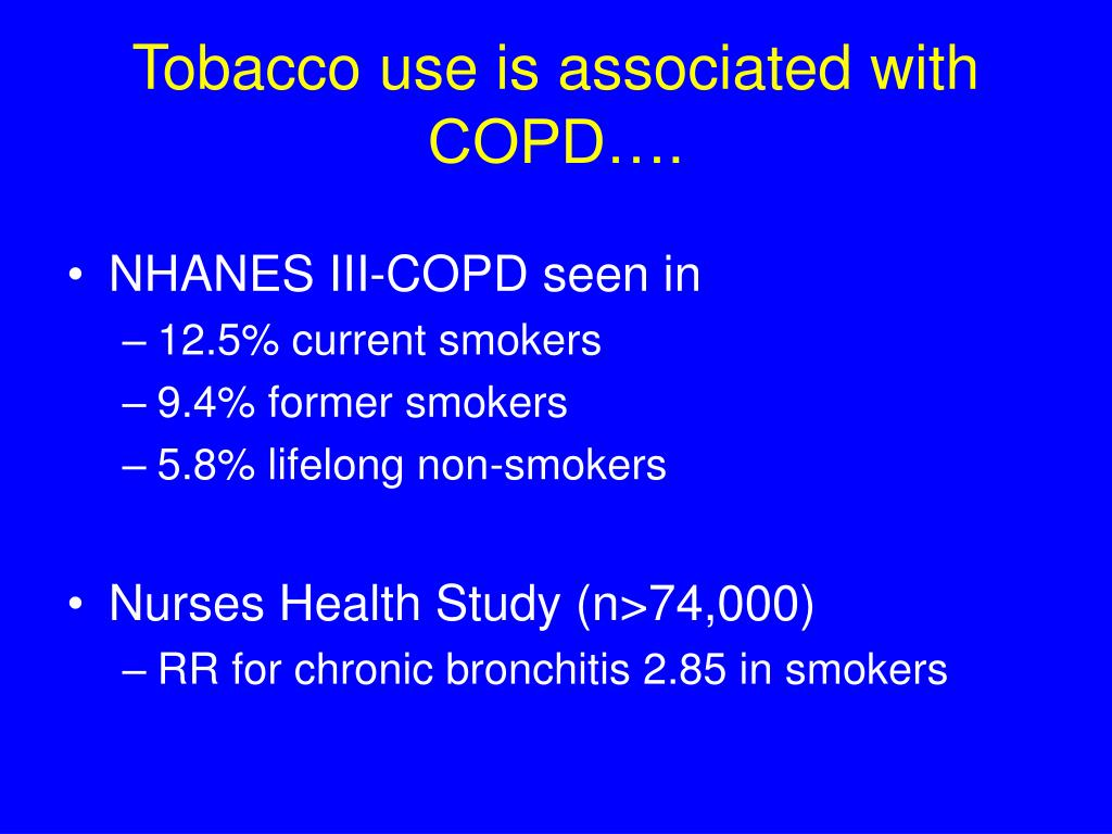 Tobacco use is associated with COPD….