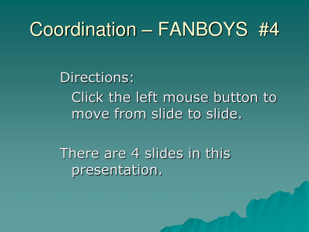 Coordination – FANBOYS  #4