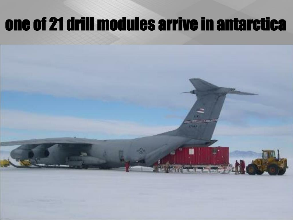 one of 21 drill modules arrive in antarctica