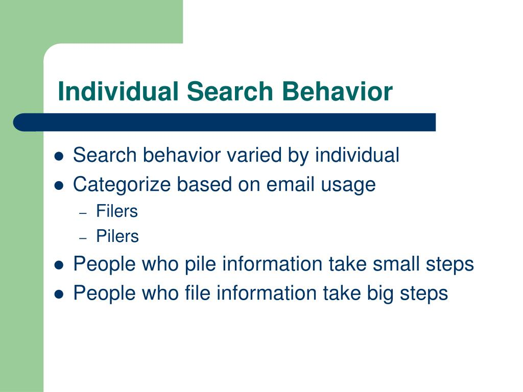 Individual Search Behavior