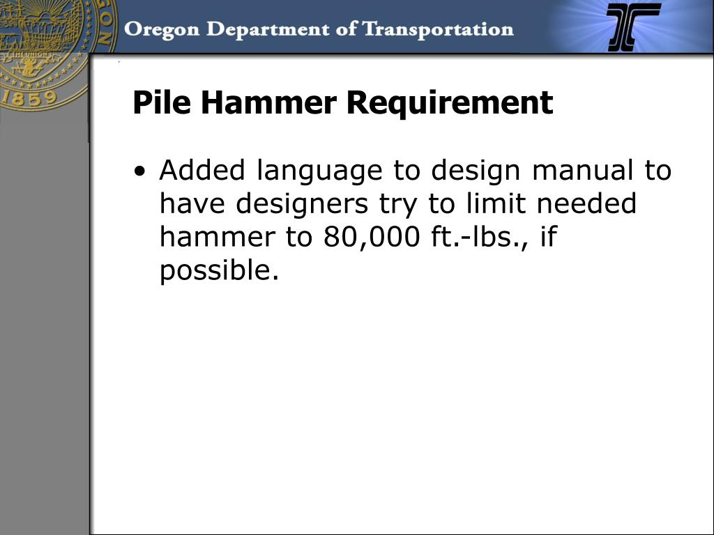 Pile Hammer Requirement