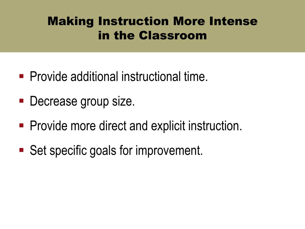 Making Instruction More Intense